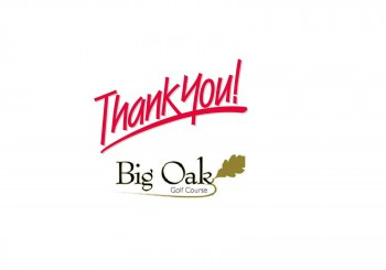 Thank You Big Oak Golf Course